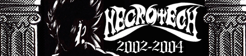 Necrotech version 2002-2004